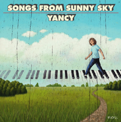 YANCY「SONGS FROM SUNNY SKY」